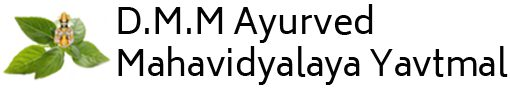 Dayabhai Maoji Majithiya Ayurved Mahavidyalaya, Shivaji Nagar, Arni Road, Yavatmal (Maharashtra)